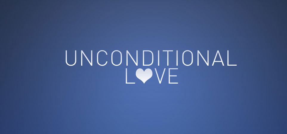 """""""Unconditional Love"""" the main essence of our life……………. REALLY?"""