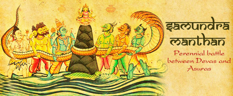 Samundra Manthan – Battle for Immortality !