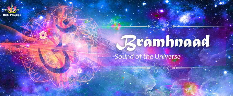 Brahmnaad – Sound of the Universe